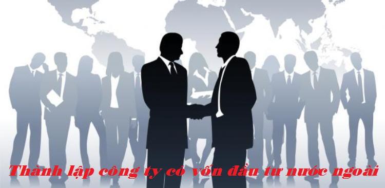 thành lập công ty có yếu tố nước ngoài