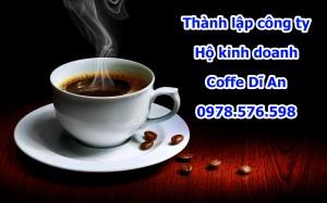 Thành lập công ty kinh doanh coffe tại Dĩ An Bình Dương