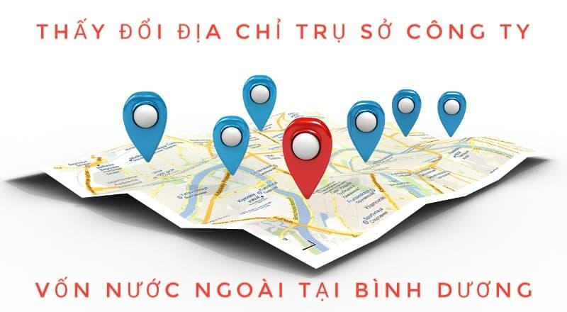 thay đổi địa chỉ công ty vốn nước ngoài tại bình dương